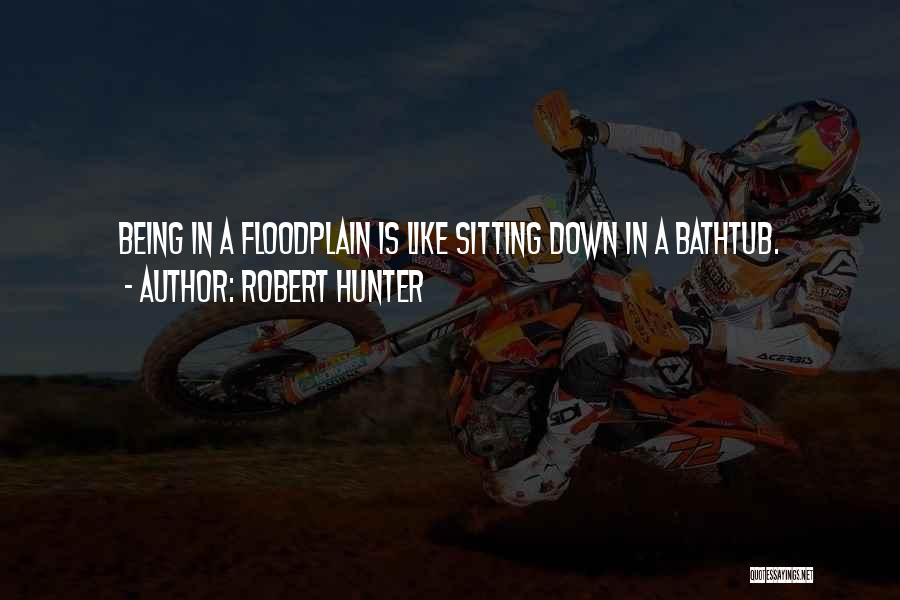 Robert Hunter Quotes 955357