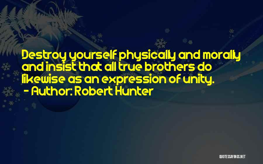 Robert Hunter Quotes 96870