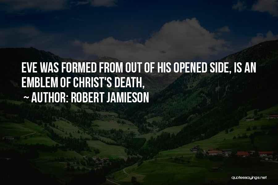 Robert Jamieson Quotes 2160393