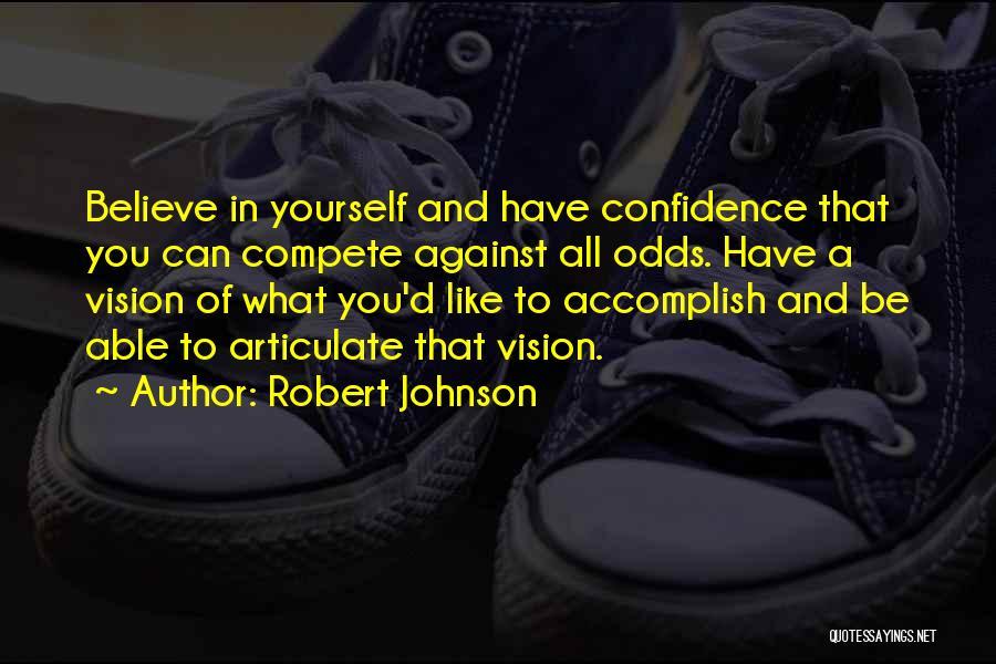 Robert Johnson Quotes 1125645