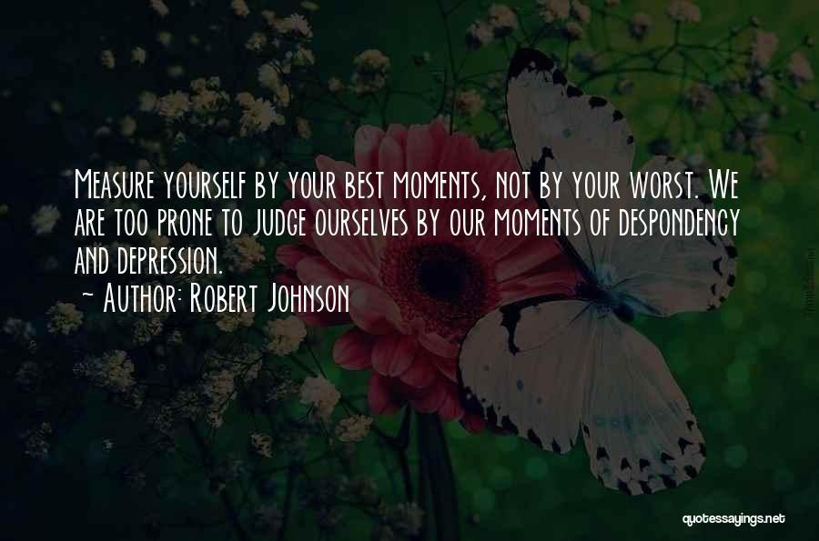 Robert Johnson Quotes 1627882