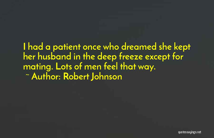 Robert Johnson Quotes 478241