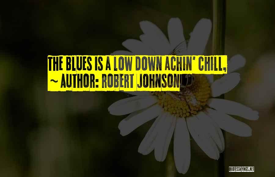 Robert Johnson Quotes 627291
