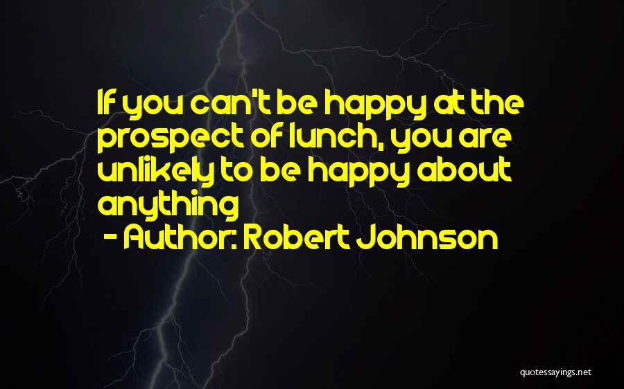 Robert Johnson Quotes 80641