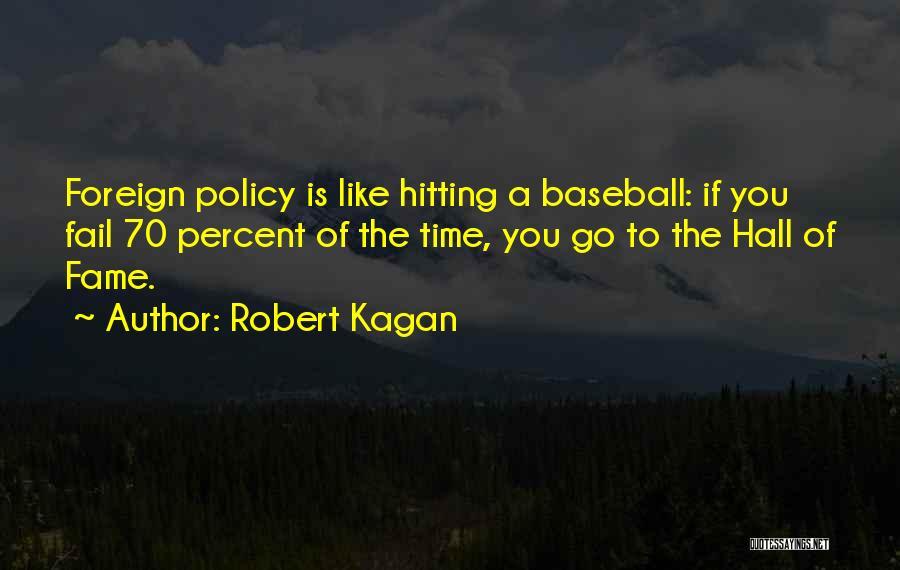 Robert Kagan Quotes 1504701