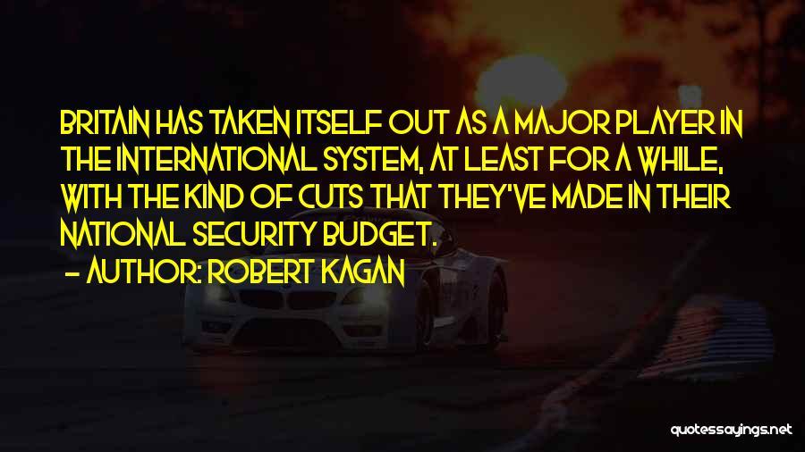 Robert Kagan Quotes 1542859