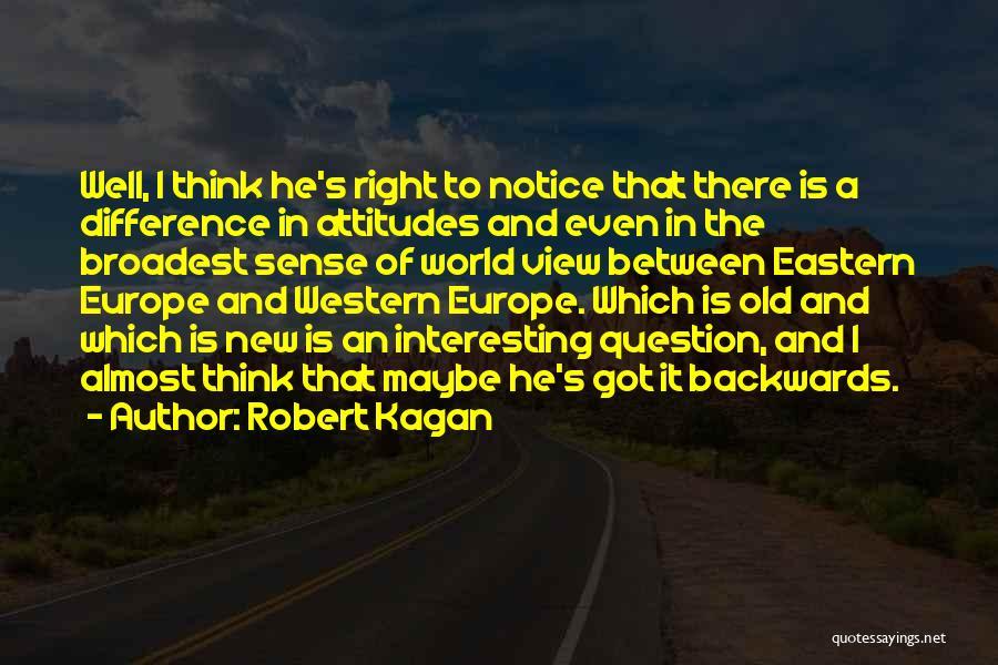 Robert Kagan Quotes 1666815