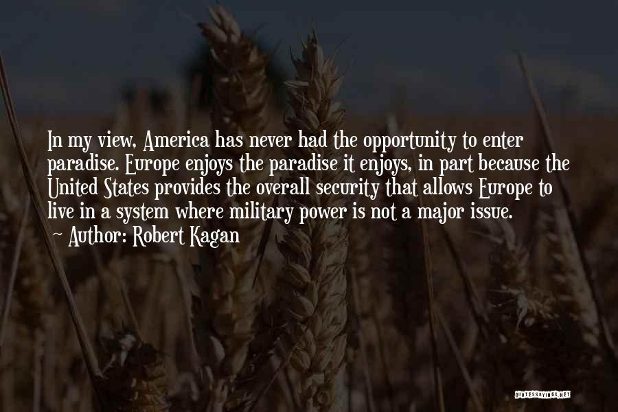 Robert Kagan Quotes 2134094
