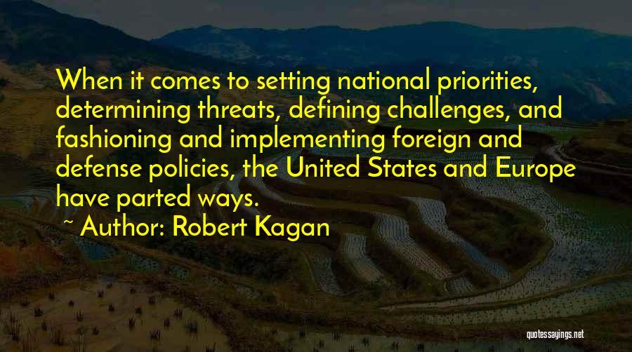 Robert Kagan Quotes 619059