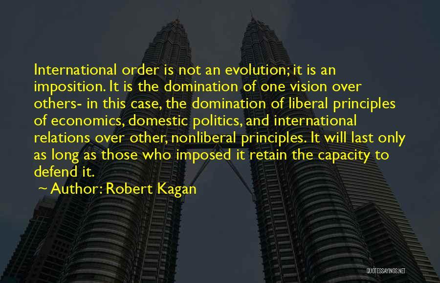 Robert Kagan Quotes 797121