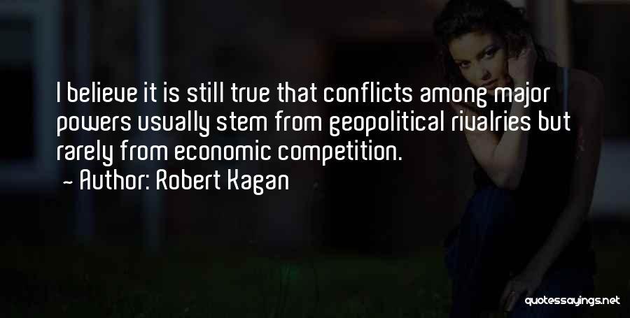 Robert Kagan Quotes 974828