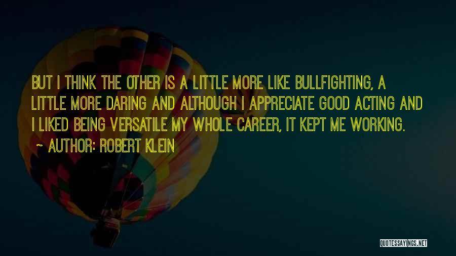 Robert Klein Quotes 1100764