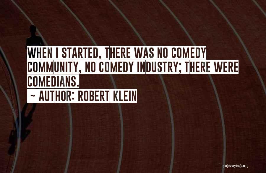 Robert Klein Quotes 131041