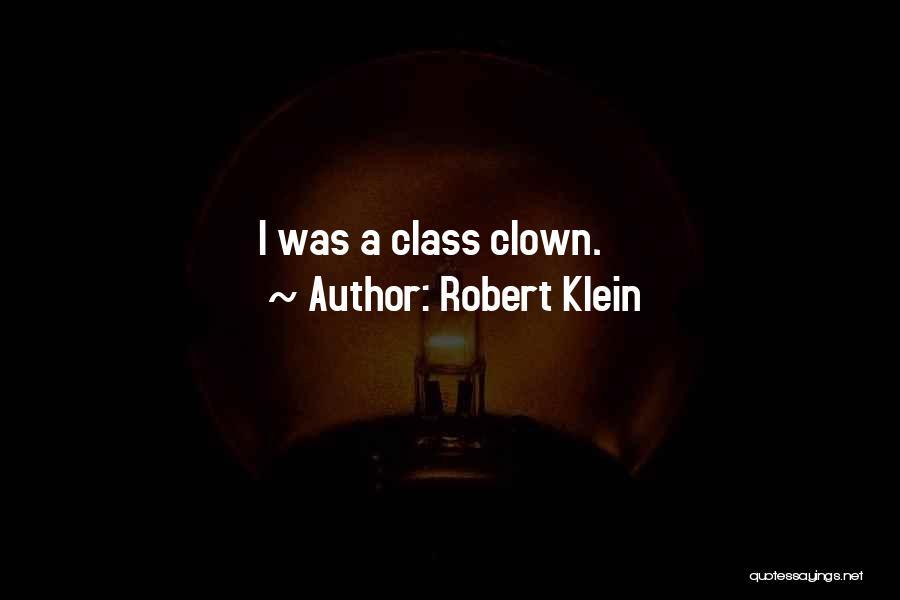 Robert Klein Quotes 1374559