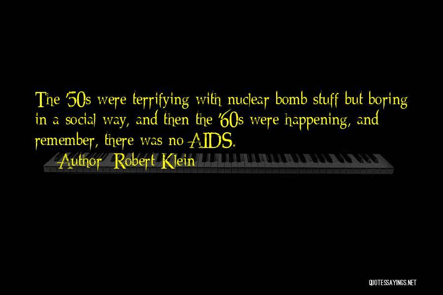 Robert Klein Quotes 1473910