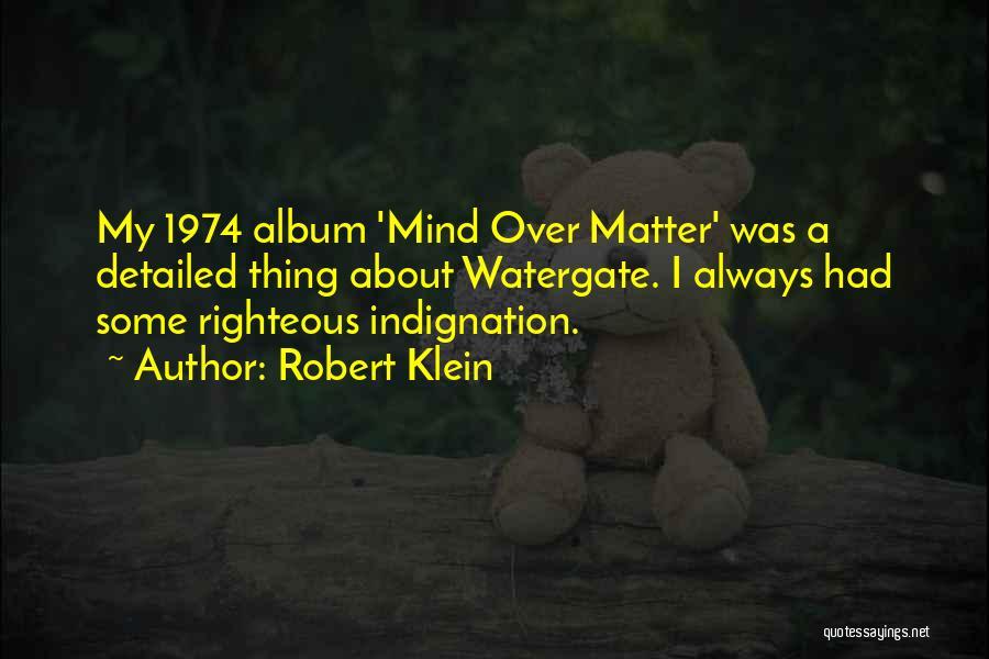 Robert Klein Quotes 1803838