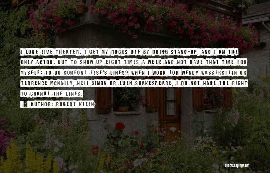 Robert Klein Quotes 1889997