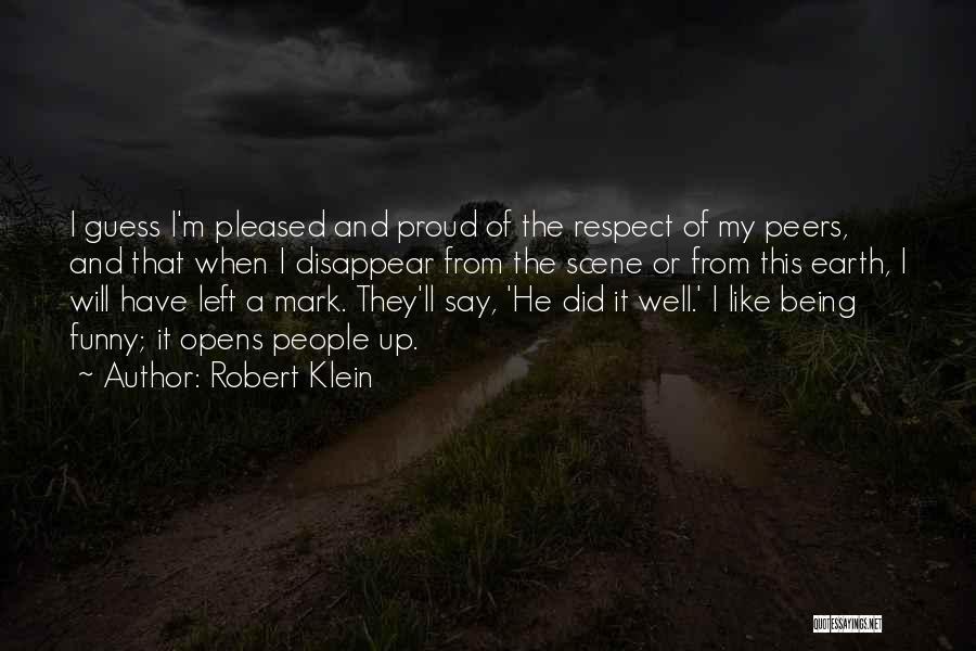 Robert Klein Quotes 1940759