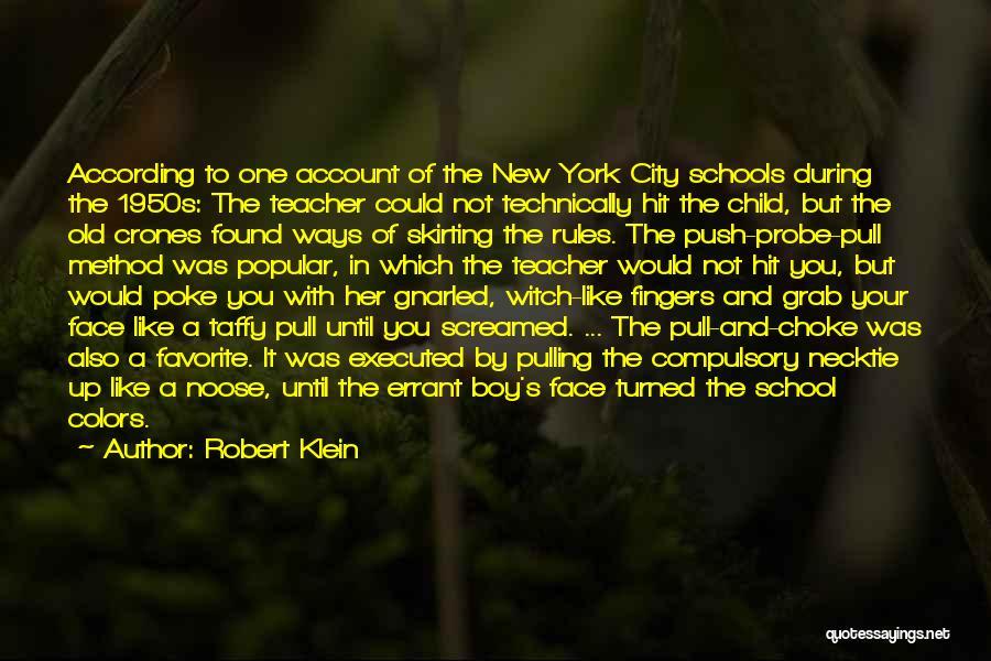 Robert Klein Quotes 2128936