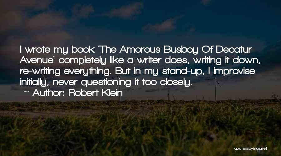 Robert Klein Quotes 244561