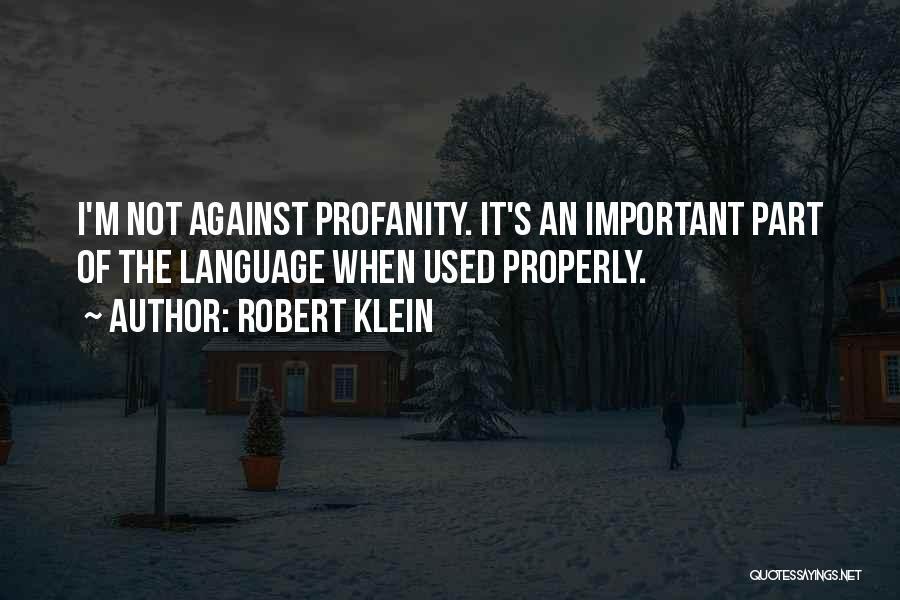 Robert Klein Quotes 365457