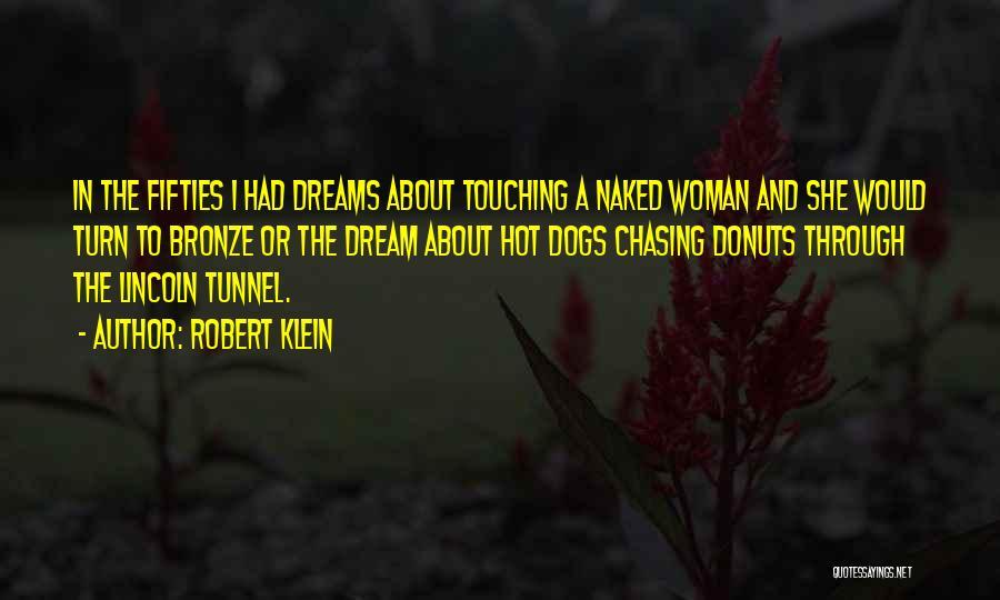 Robert Klein Quotes 391302