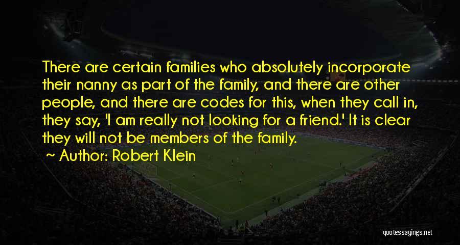 Robert Klein Quotes 475364