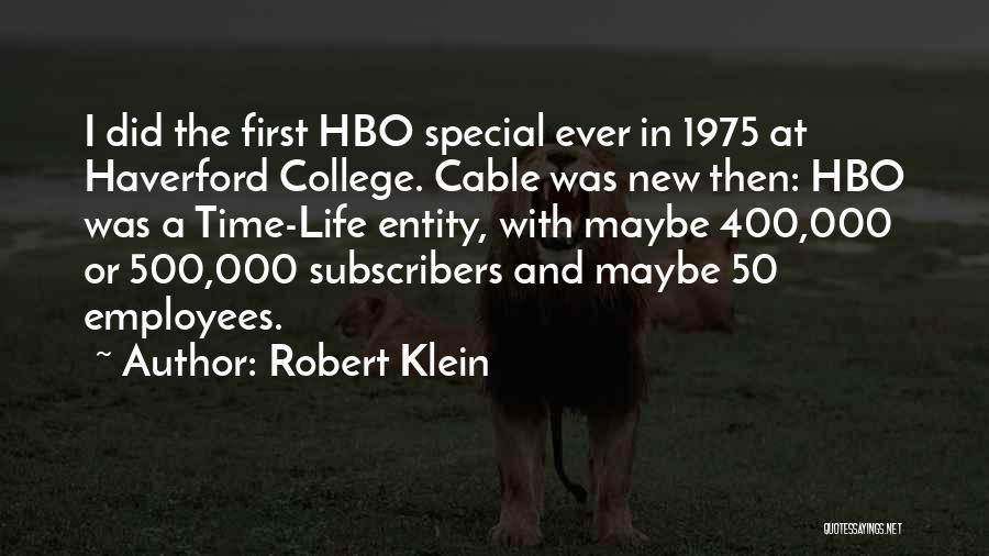 Robert Klein Quotes 75911