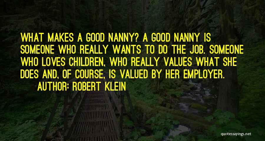 Robert Klein Quotes 794788