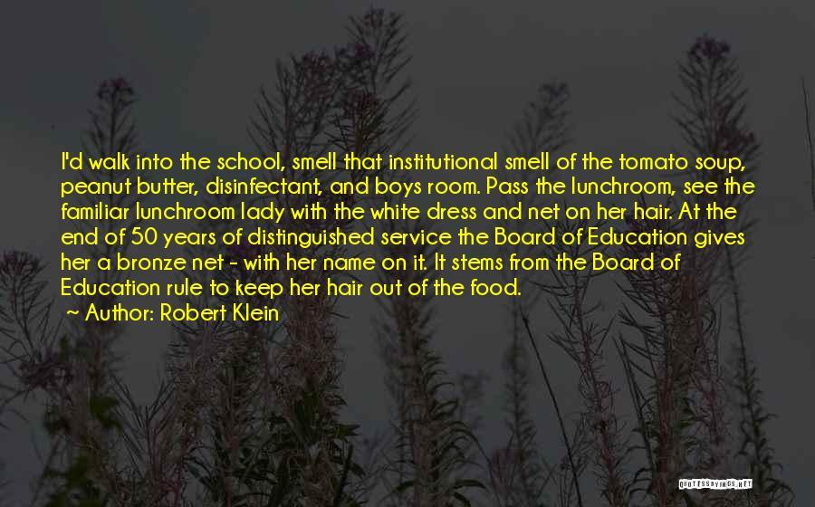 Robert Klein Quotes 918318