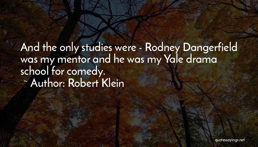 Robert Klein Quotes 945499