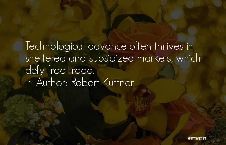 Robert Kuttner Quotes 101790
