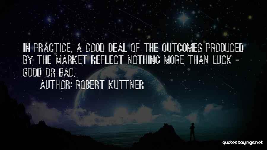 Robert Kuttner Quotes 1400870