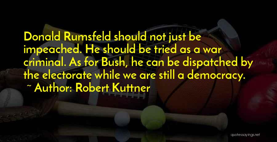 Robert Kuttner Quotes 1718011