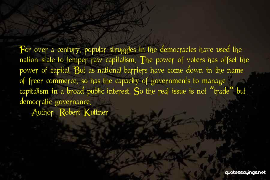 Robert Kuttner Quotes 2183549