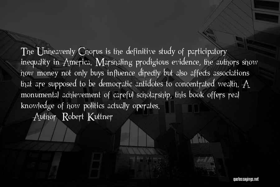 Robert Kuttner Quotes 2197742
