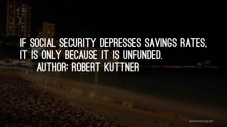 Robert Kuttner Quotes 286790