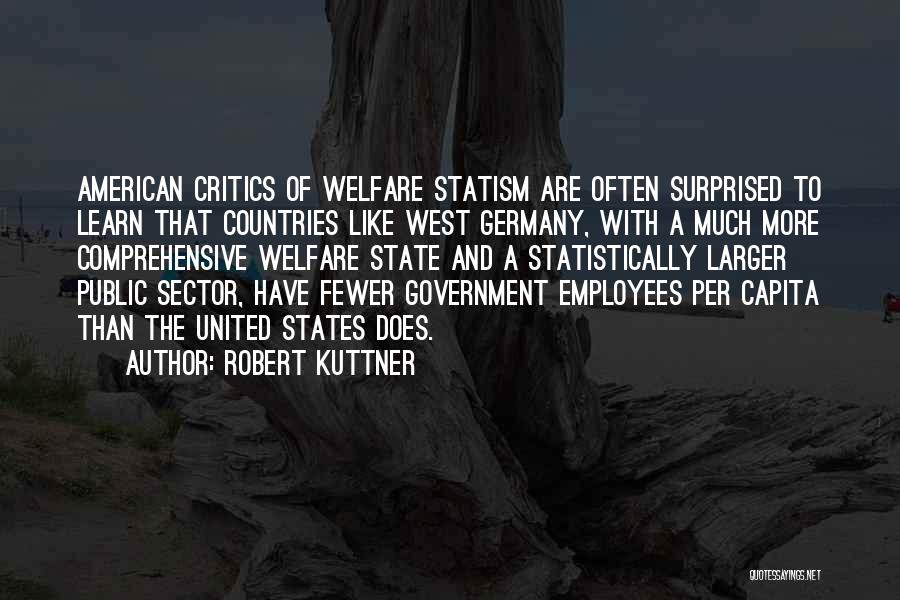 Robert Kuttner Quotes 366510