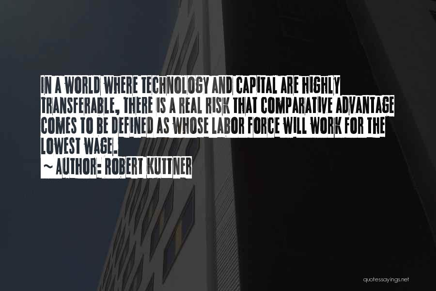 Robert Kuttner Quotes 740940