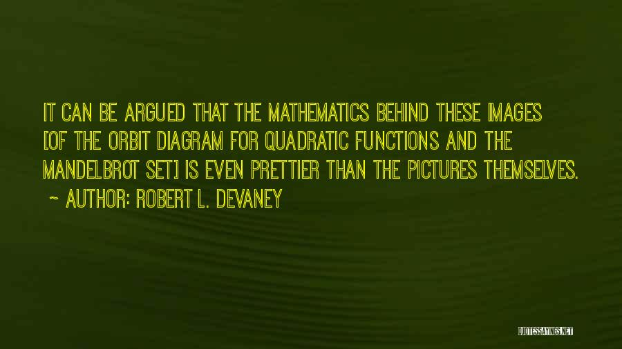 Robert L. Devaney Quotes 2108686