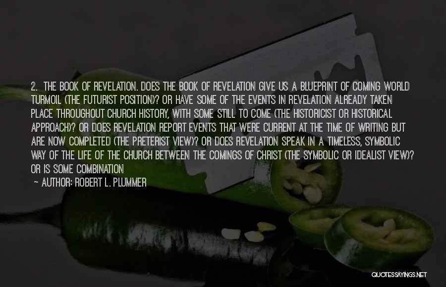 Robert L. Plummer Quotes 120805
