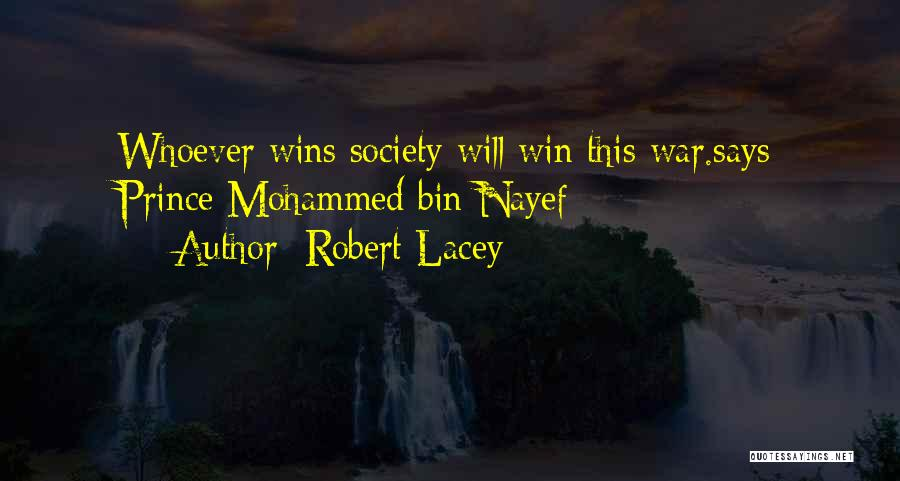 Robert Lacey Quotes 1085471