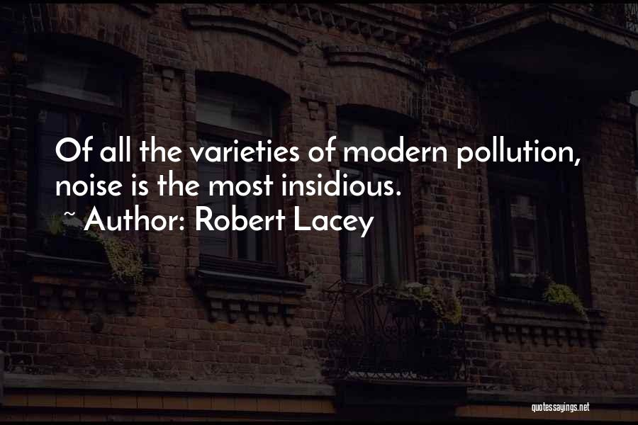 Robert Lacey Quotes 1215210