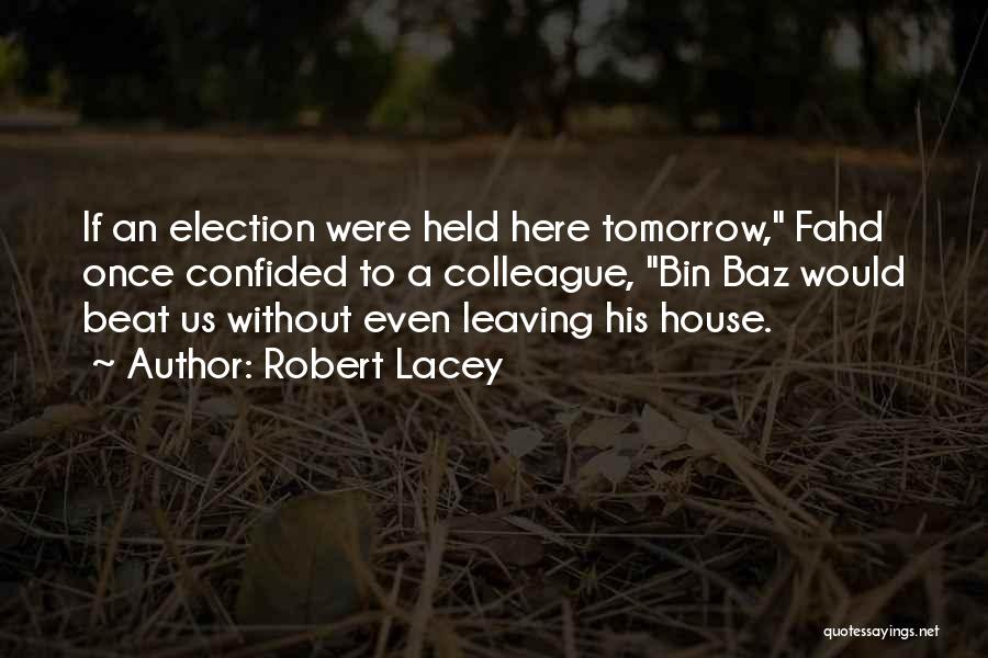 Robert Lacey Quotes 1272142