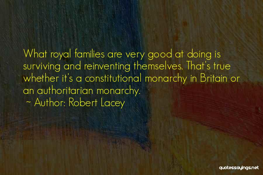 Robert Lacey Quotes 140661