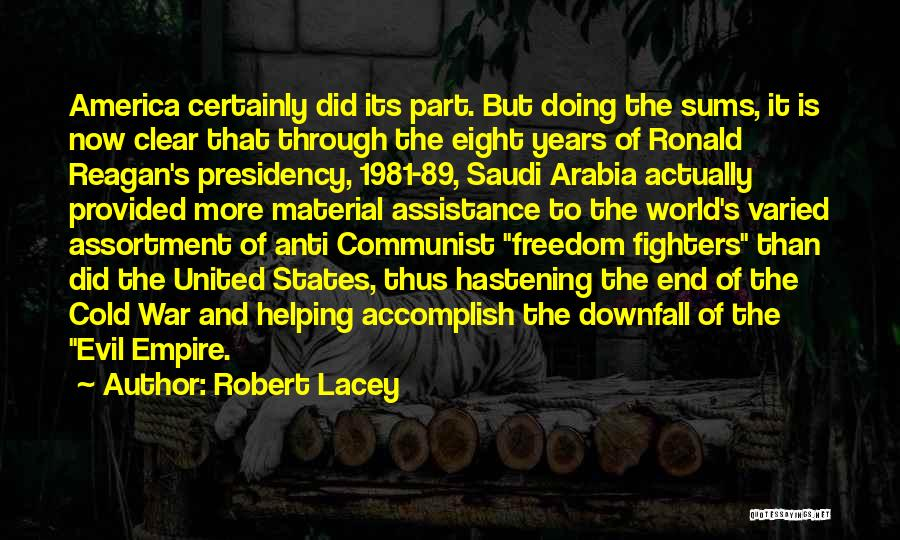 Robert Lacey Quotes 1424019