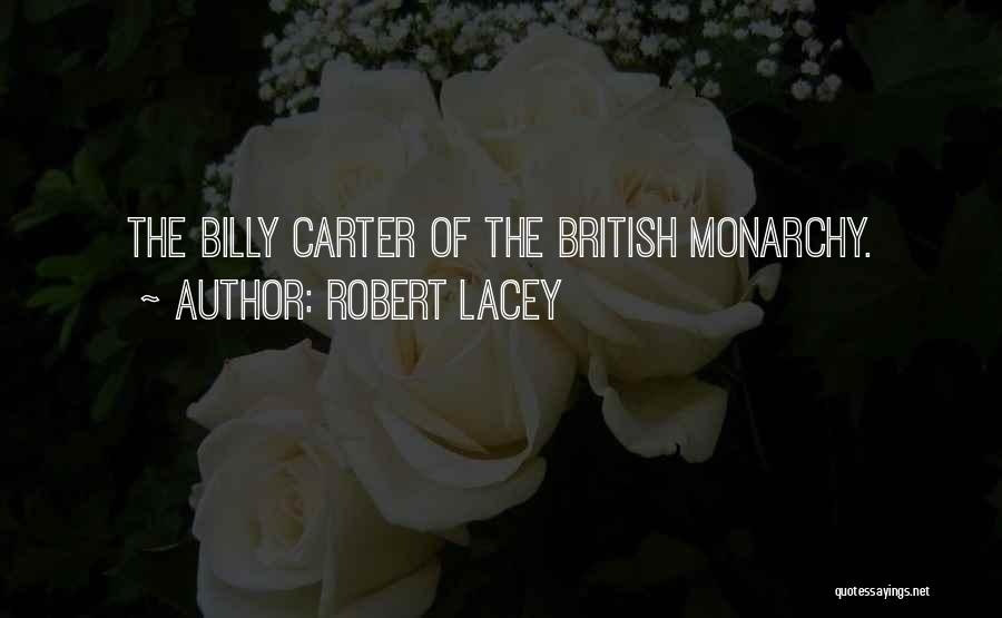 Robert Lacey Quotes 1887720