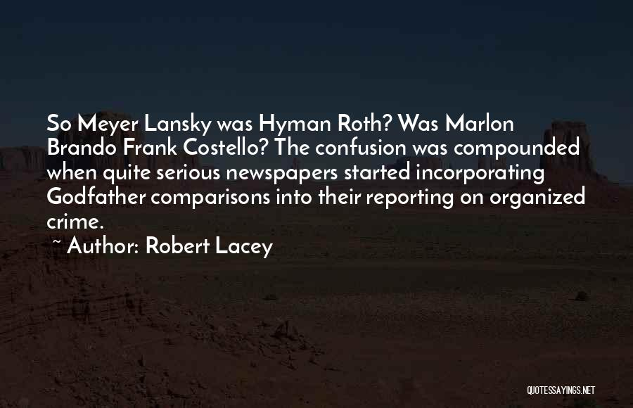 Robert Lacey Quotes 1930550