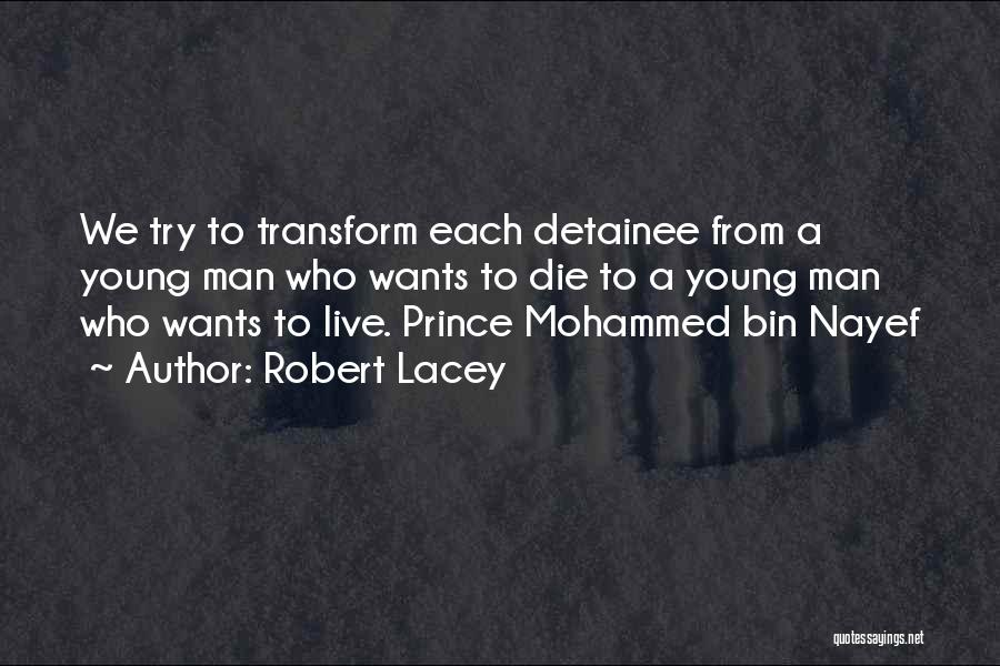 Robert Lacey Quotes 2155622