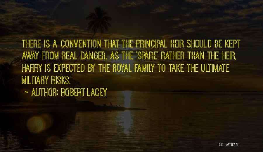 Robert Lacey Quotes 2192257